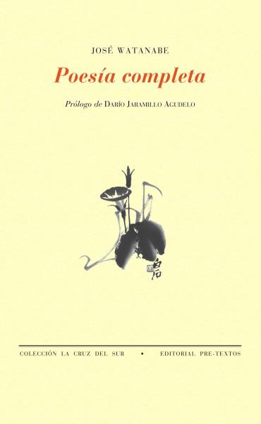 Poesía completa de José Watanabe